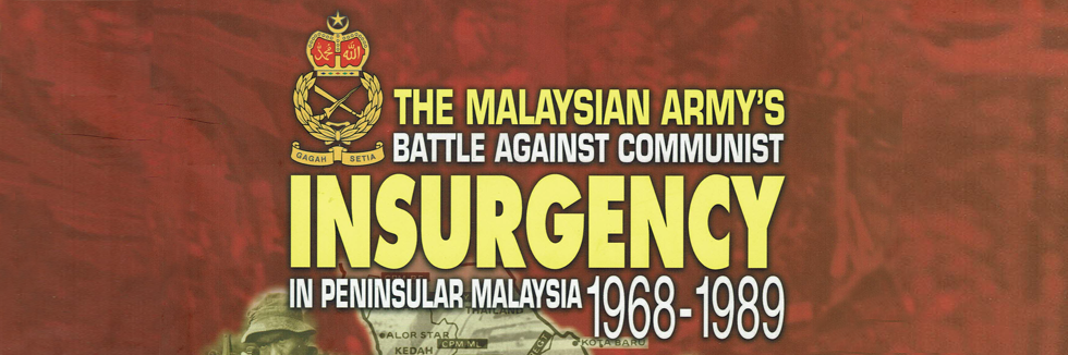 Malaysia's Counter Insurgency War (1968 -1989) Australia's Military Involvement